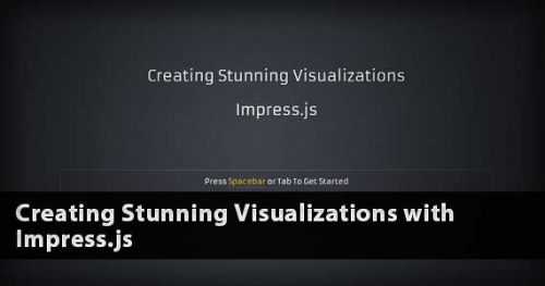 Создание великолепных визуализаций с помощью Impress.js